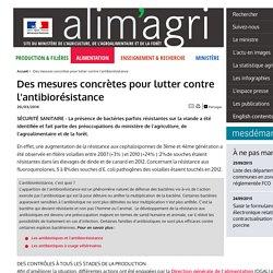 ALIMENTATION_GOUV_FR 20/03/14 Des mesures concrètes pour lutter contre l'antibiorésistance