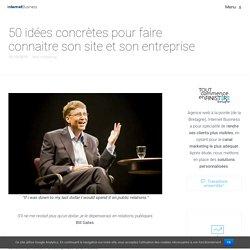 50 idées concrètes pour faire connaitre son site, son entreprise