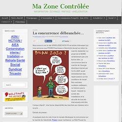 Ma Zone Contrôlée…VA MAL!!! » La concurrence débranchée…