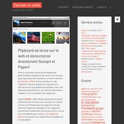Flipboard se lance sur le web et concurrence directement Scoopit et Paperli