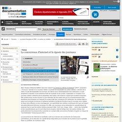 La concurrence d'internet et la riposte des journaux - La presse française en 2008 : un secteur en mutation - Dossiers