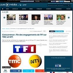Concurrence : Fin des engagements de TF1 sur TMC et NT1
