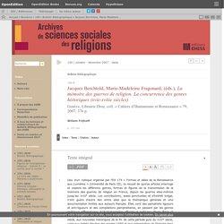 Jacques Berchtold, Marie-Madeleine Fragonard, (éds.), La mémoire des guerres de religion. La concurrence des genres historiques (xvie-xviiie siècles)