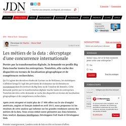 Les métiers de la data : décryptage d'une concurrence internationale - JDN