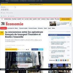 La concurrence entre les opérateurs français de transport Transdev et Keolis s'exacerbe