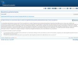 PARLEMENT EUROPEEN - Réponse à question E-2399/07 Entorse à la concurrence dans le cadre de l'agrément des produits phytosanitai