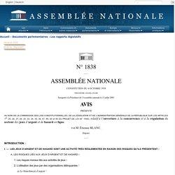 N°1838 - Avis de M. Étienne Blanc sur le projet de loi relatif à l'ouverture à la concurrence et à la régulation du secteur des jeux d'argent et de hasard en ligne (n°1549)