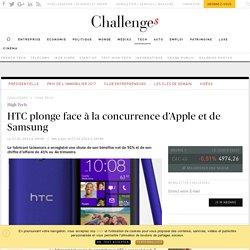 HTC plonge face à la concurrence d'Apple et de Samsung - Challenges.fr