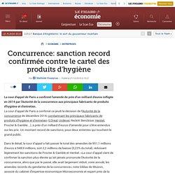 Concurrence: sanction record confirmée contre le cartel des produits d'hygiène
