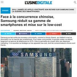 Face à la concurrence chinoise, Samsung réduit sa gamme de smartphones et mise sur le low-cost