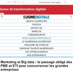 Marketing et Big data : le passage obligé des PME et ETI pour concurrencer les grandes entreprises
