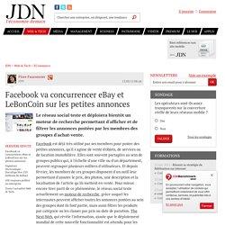 Facebook va concurrencer eBay et LeBonCoin sur les petites annonces - JDN