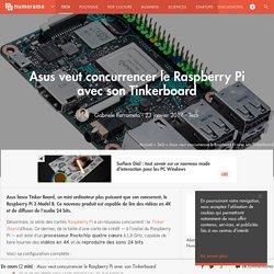 Asus veut concurrencer le Raspberry Pi avec son Tinkerboard - Tech