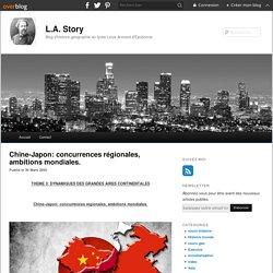 Chapitre 2: Chine-Japon: concurrences régionales, ambitions mondiales. - blog histoire geographie lycée eaubonne