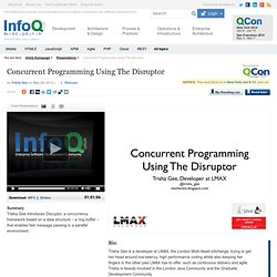 Concurrent Programming Using The Disruptor