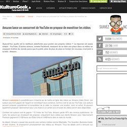 Amazon lance un concurrent de YouTube en propose de monétiser les vidéos