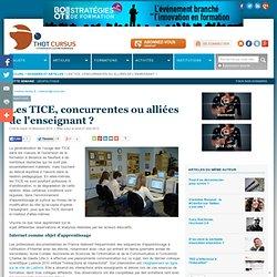 Les TICE, concurrentes ou alliées de l'enseignant ?* : Articles : Thot Cursus