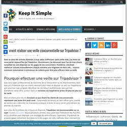 Comment réaliser une veille concurrentielle sur Tripadvisor ?