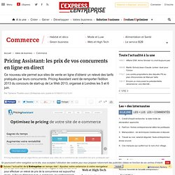 Pricing Assistant: les prix de vos concurrents en ligne en direct