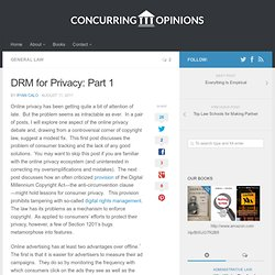 DRM for Privacy: Part 1