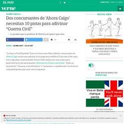 """Dos concursantes de 'Ahora Caigo' necesitan 10 pistas para adivinar """"Guerra Civil"""""""