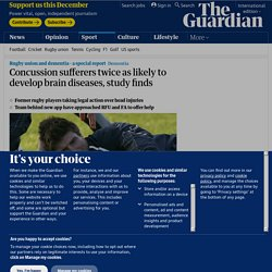 Concussion sufferers twice as likely to develop brain diseases, study finds