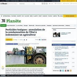 Pesticides toxiques : annulation de la condamnation de l'Etat à indemniser un agriculteur