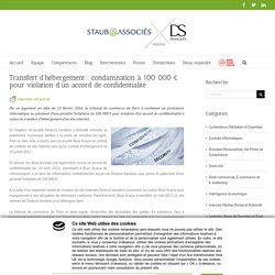 Transfert d'hébergement : condamnation à 100 000 € pour violation d'un accord de confidentialité