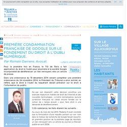 (article) Première condamnation française de Google sur le fondement du droit à l'oubli numérique