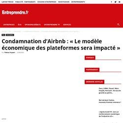 Condamnation d'Airbnb: «Le modèle économique des plateformes sera impacté»
