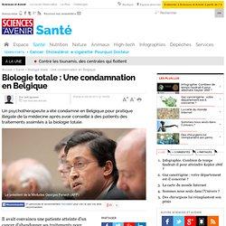 Biologie totale : Une condamnation en Belgique