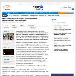 Massacre d'Houla: le régime syrien cible des condamnations internationales