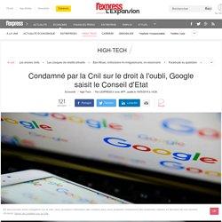 Condamné par la Cnil sur le droit à l'oubli, Google saisit le Conseil d'Etat