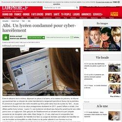 Albi. Un lycéen condamné pour cyber-harcèlement - 29/11/2013 - ladepeche.fr