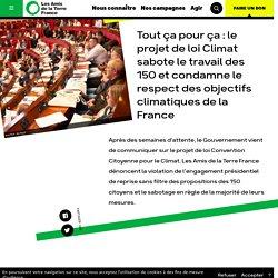 Tout ça pour ça : le projet de loi Climat sabote le travail des 150 et condamne le respect des objectifs climatiques de la France