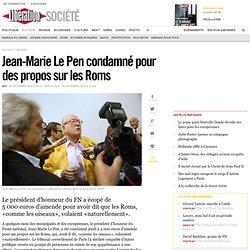 Jean-Marie Le Pen condamné pour des propos sur les Roms