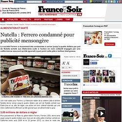 Nutella : Ferrero condamné pour publicité mensongère