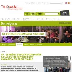 CP – Le préfet de police condamné à plus de 135 reprises pour violation du droit d'asile - La Cimade