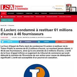 E.Leclerc condamné à restituer 61 millions...
