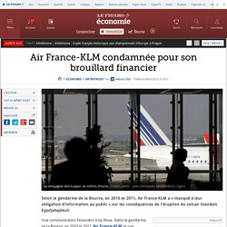 Air France-KLM condamnée pour son brouillard financier