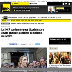 La SNCF condamnée pour discrimination envers plusieurs centaines de Chibanis marocains