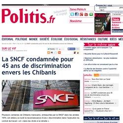 La SNCF condamnée pour 45 ans de discrimination envers les Chibanis