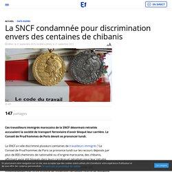 La SNCF condamnée pour discrimination envers des centaines de chibanis