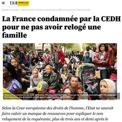 La France condamnée par la CEDH pour ne pas avoir relogé une famille - 9 avril 2015 - Immobilier