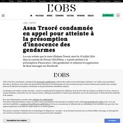 3 mars 2021 Assa Traoré condamnée en appel pour atteinte à la présomption d'innocence des gendarmes