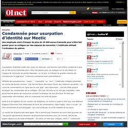 Condamnée pour usurpation d'identité sur Meetic