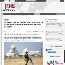 La France et les Etats-Unis condamnent les bombardements des forces kurdes en Syrie