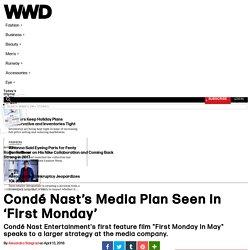 Condé Nast's Media Plan Seen in 'First Monday' – WWD