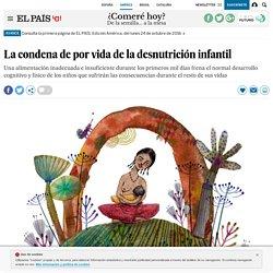 La condena de por vida de la desnutrición infantil