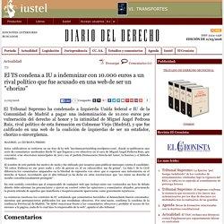 """El TS condena a IU a indemnizar con 10.000 euros a un rival político que fue acusado en una web de ser un """"chorizo"""""""